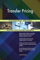 Transfer Pricing a Complete Guide - 2020 Edition