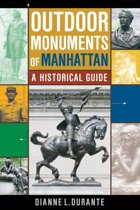 Outdoor Monuments of Manhattan