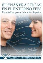 Buenas prácticas en el entorno del Espacio Europeo de Educacion Superior
