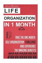Life Organization in 1 Month