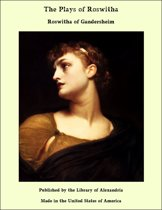 The Plays of Roswitha