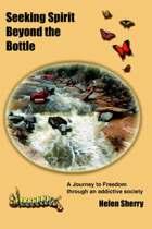 Seeking Spirit Beyond the Bottle