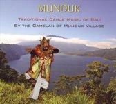 Munduk: Traditional Dance Music of Bali