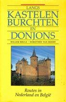 Langs kastelen, burchten en donjons