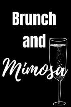 Brunch and Mimosa