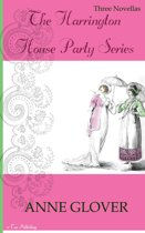 The Harrington House Party Series: Three Novellas (Regency Romance)