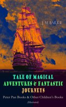 Tales of Magical Adventures & Fantastic Journeys – Peter Pan Books & Other Children's Books (Illustrated)