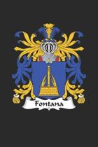 Fontana: Fontana Coat of Arms and Family Crest Notebook Journal (6 x 9 - 100 pages)