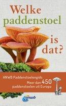 ANWB - Welke paddenstoel is dat?