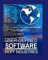 User-Defined Software: User-Oriented Software Development and Delivery - A Compliment to Agility