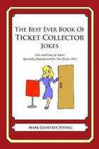 The Best Ever Book of Ticket Collector Jokes