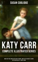 KATY CARR - Complete Illustrated Series: What Katy Did, What Katy Did at School, What Katy Did Next, Clover, In the High Valley & Curly Locks