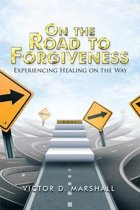 On the Road to Forgiveness