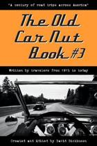The Old Car Nut Book #3