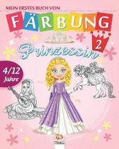 Mein erstes buch von - Prinzessin 2: Malbuch f�r Kinder von 4 bis 12 Jahren - 25 Zeichnungen - Band 1