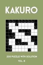 Kakuro 200 Puzzle With Solution Vol. 8
