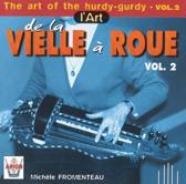 The Art of the Hurdy-Gurdy, Vol. 2