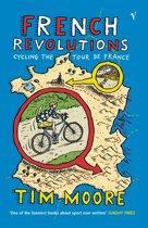 Boek cover French Revolutions van Tim Moore