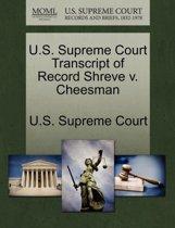 U.S. Supreme Court Transcript of Record Shreve V. Cheesman