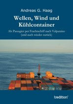 Wellen, Wind und Kühlcontainer