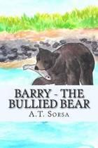 Barry - The Bullied Bear