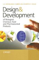 Design & Development of Biological, Chemical, Food and Pharmaceutical Products