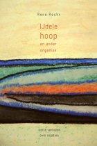 IJdele hoop en ander ongemak - korte verhalen over relaties