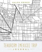 Tehuacan (Mexico) Trip Journal