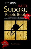 F*Cking Hard Sudoku Puzzle Book #16