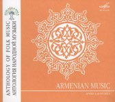 Armenian Music:  Anthology Of Folk Music