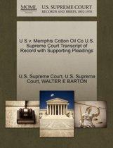 U S V. Memphis Cotton Oil Co U.S. Supreme Court Transcript of Record with Supporting Pleadings
