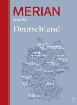 MERIAN erzählt Deutschland
