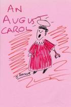 An August Carol