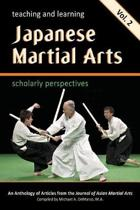 Teaching and Learning Japanese Martial Arts Vol. 2