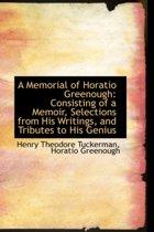 A Memorial of Horatio Greenough