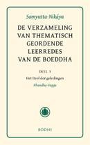 Asoka klassieke tekstbibliotheek 19 - De verzameling van thematisch geordende leerredes 3 Het Deel der geledingen (Khandha-Vagga