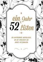 Ein Jahr Und 52 Listen - Ein Ausf llbuch, Um Die All Die Highlights Des Jahres Festzuhalten - Mein Leben in Listen