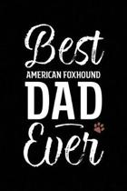 Best American Foxhound Dad Ever
