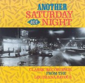 Another Saturday Night - Classic Recordings...