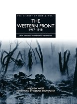 History of World War I: The Western Front 1917–1918