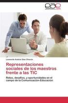 Representaciones Sociales de Los Maestros Frente a Las Tic