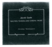 Gade: Waltzes, Tangos And Cinema