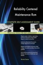Reliability Centered Maintenance Rcm Complete Self-Assessment Guide