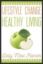 Lifestyle Chance Healthy Living Daily Meal Planner