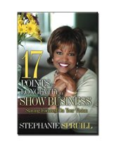 17 Points To Longevity In Show Business