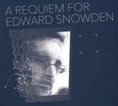 A Requiem For Edward Snowden