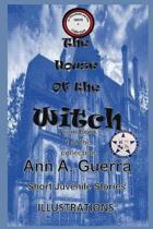 The House of the Witch