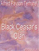 Black Ceasar's Clan