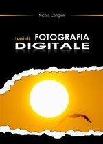 Basi di fotografia digitale