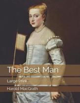 The Best Man: Large Print